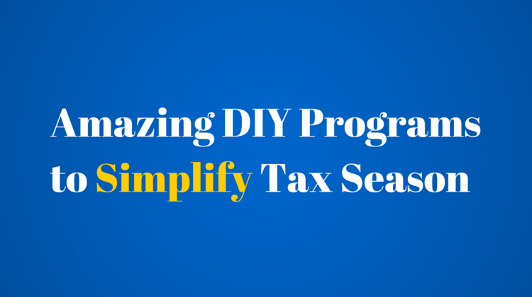Amazing DIY Programs to Simplify Tax Season
