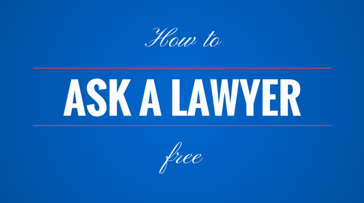 How To Ask A Lawyer Free