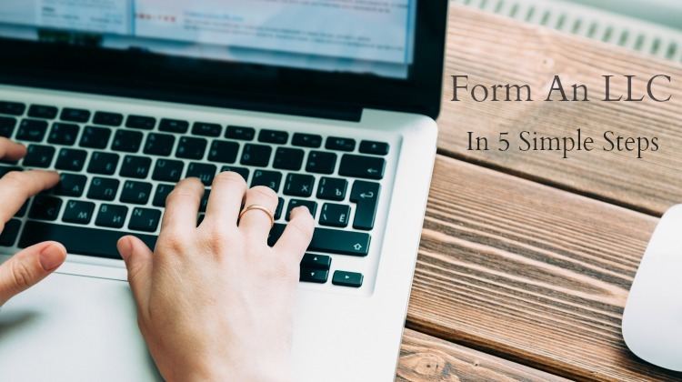 How to Form an LLC: 5 Simple Steps
