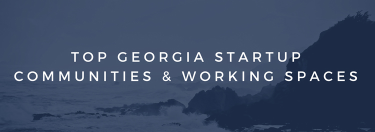 Georgia Startup Communities & Co Working Spaces