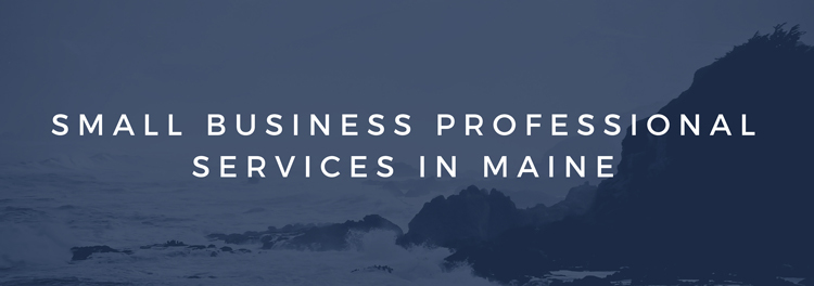 Small Business Professional Services in Maine