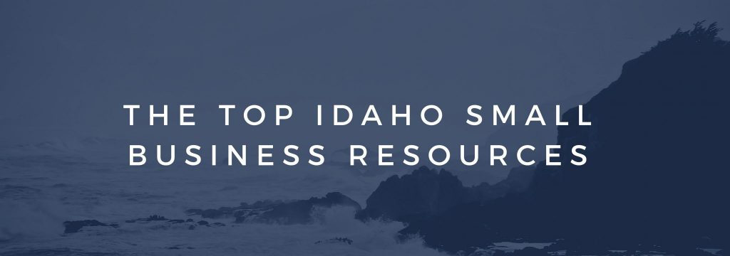 THE TOP IDAHO SMALL BUSINESS RESOURCES
