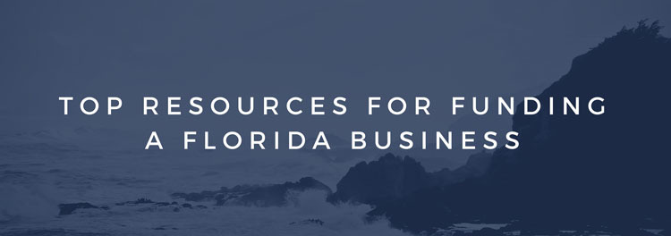 top resources for funding a Florida business