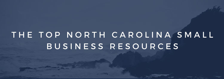 Top 10+ North Carolina Small Business Resources