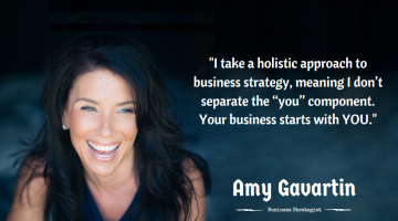 An Interview with Amy Gavartin, Business Strategist and Entrepreneur