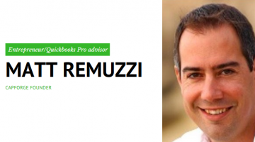 An Interview with Matt Remuzzi: Entrepreneur and Owner of CapForge Bookkeeping Pros