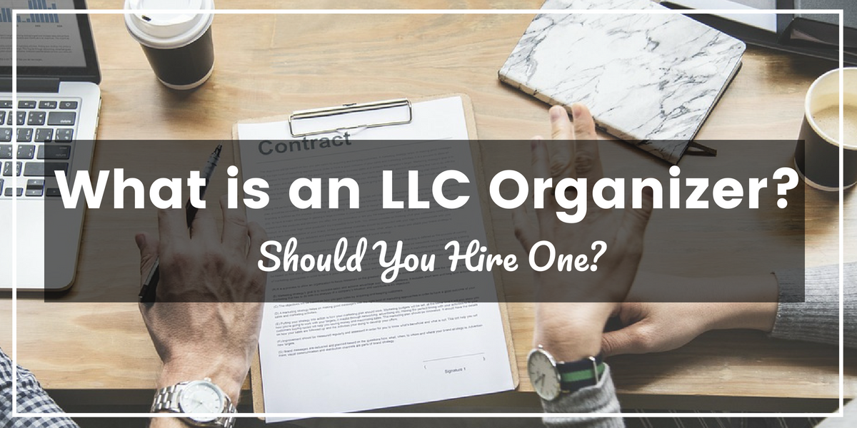 What is an LLC Organizer