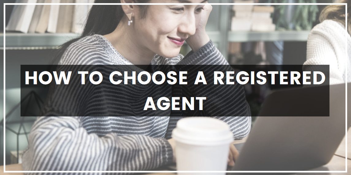 How to Choose a Registered Agent