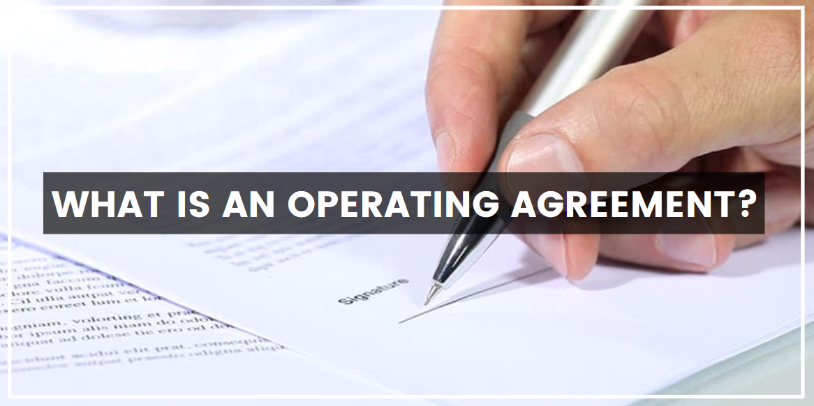 What Is an Operating Agreement?