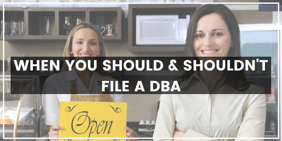 When You Should & Shouldn't File a DBA jpg