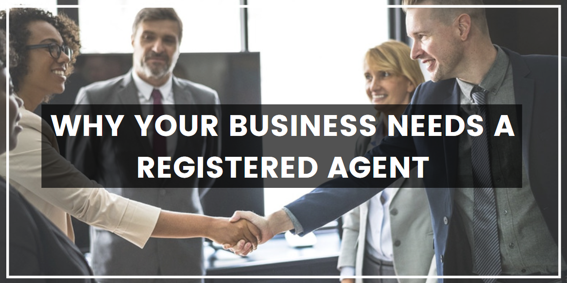 Why Your Business Needs a Registered Agent