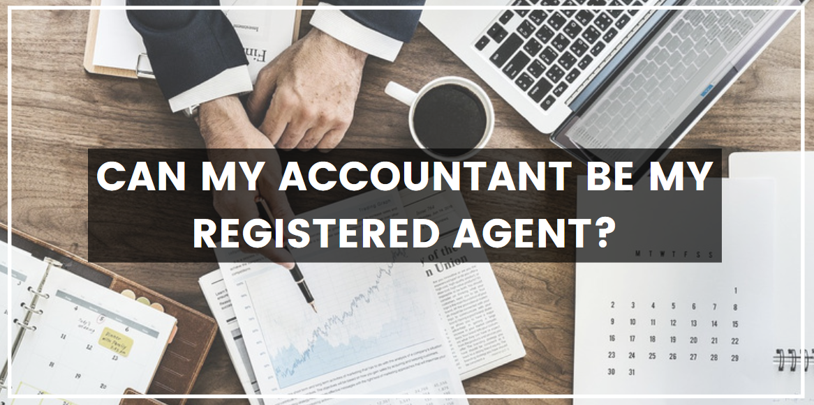 Can My Accountant Be My Registered Agent
