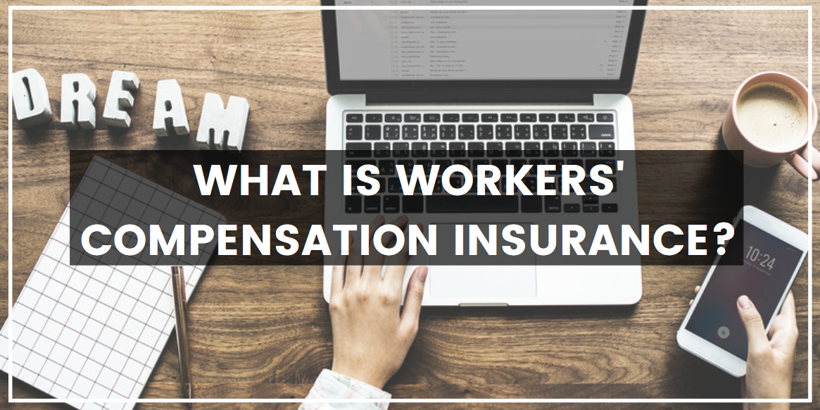 What is Workers' Compensation_Insurance_